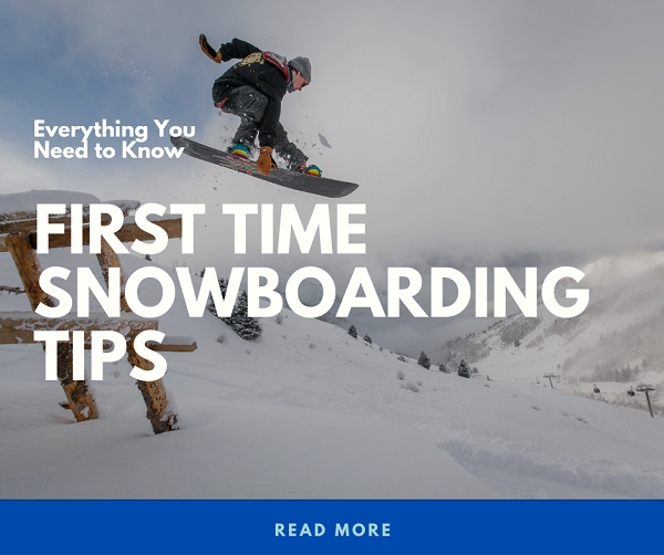 First Time Snowboarding Tips